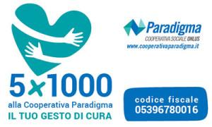 5x1000 alla Cooperativa Paradigma: il tuo gesto di cura!